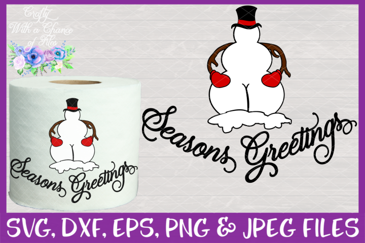 Seasons Greetings SVG - Christmas Toilet Paper Design