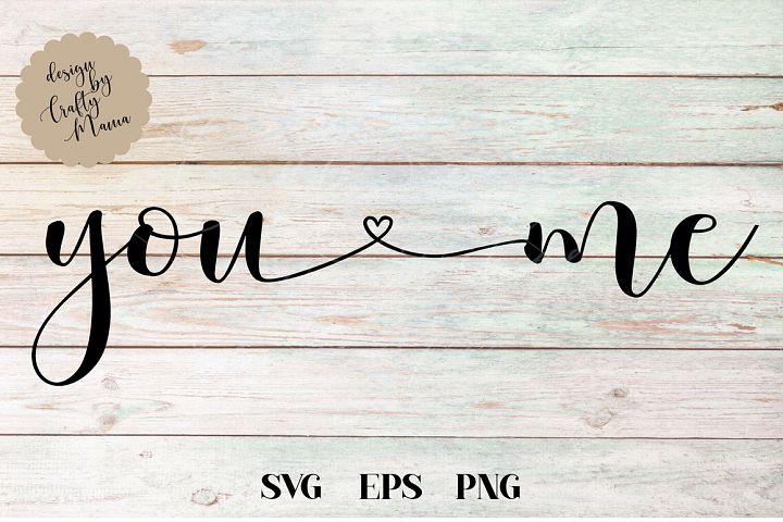 You And Me SVG, Wedding, Love, Sublimation