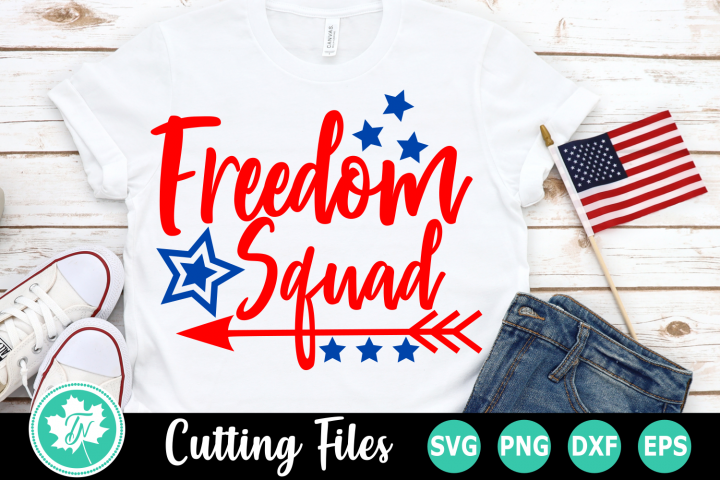 Freedom Squad - American SVG Cut Files