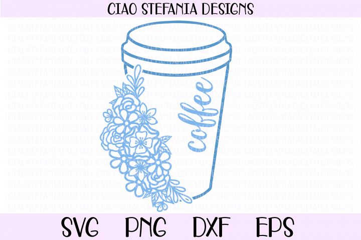 Coffee Cup With Flowers SVG Cut File