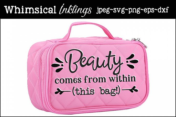 Beauty Comes From Within-Makeup Bag SVG