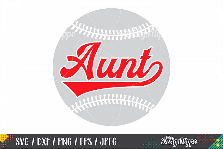 Baseball Aunt SVG DXF PNG EPS Cutting Files