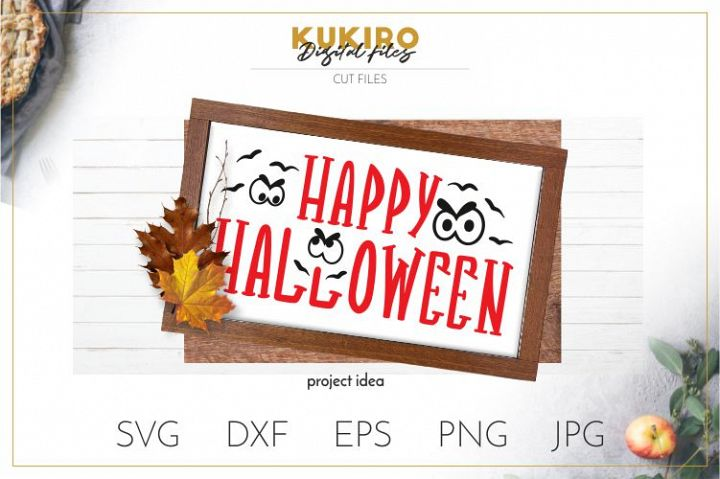 Happy Halloween SVG - Fall SVG - Scary eyes cut file