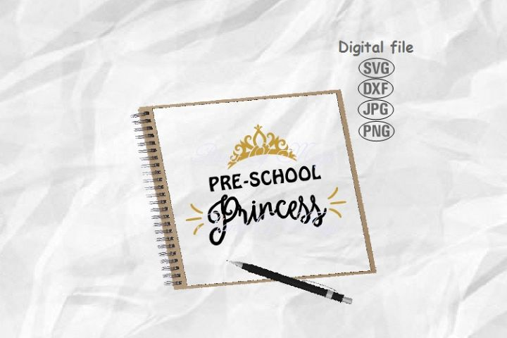 Preschool Princess Svg, School Svg, Back To School Svg
