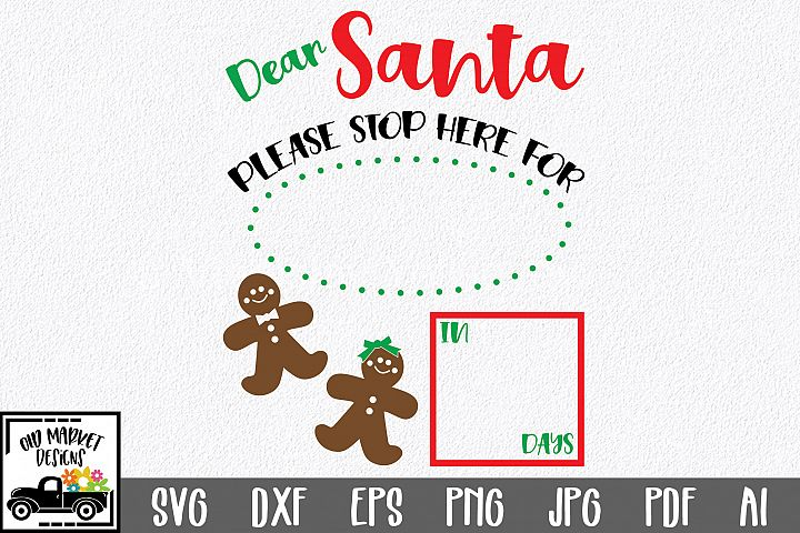 Christmas Countdown SVG Cut File - Dear Santa Stop Here SVG