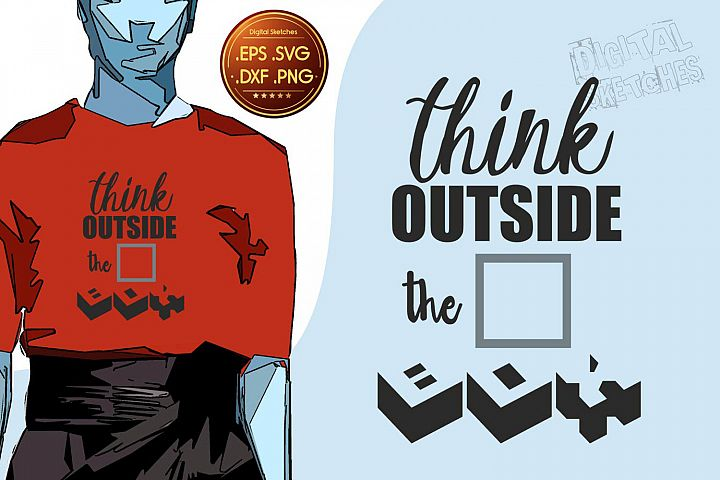 Think Outside The Box Svg, Saying Clipart, Saying Vector Art