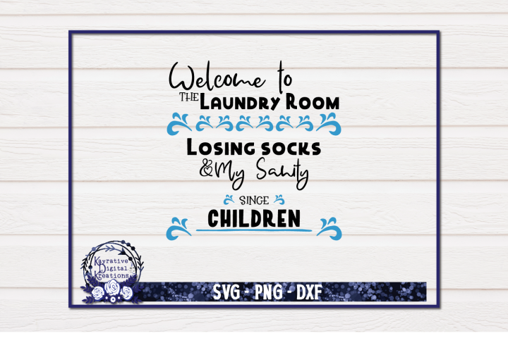 Laundry Room Sign - Laundry SVG - Losing sock and sanity