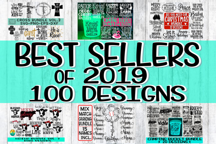 BEST SELLERS OF 2019 BUNDLE - 100 Designs