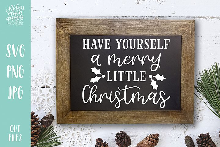 Merry Little Christmas, Christmas Holiday SVG Cut File