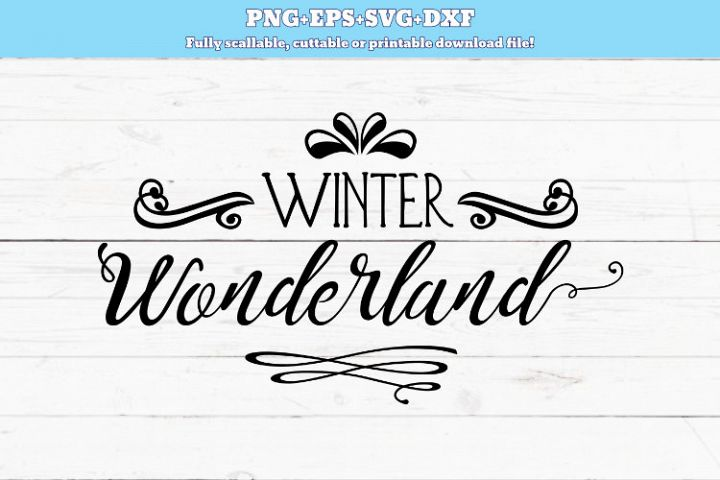 SVG PNG DXF Winter wonderland , cut file, Christmas