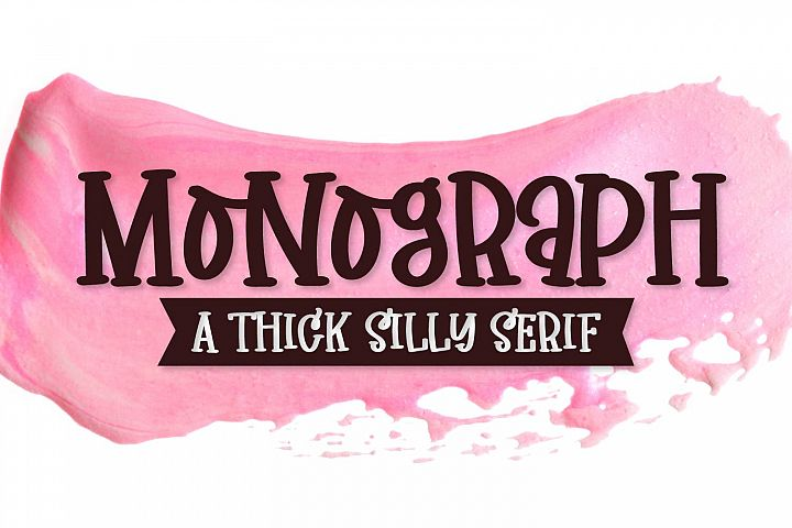 Monograph - A Thick Silly Serif