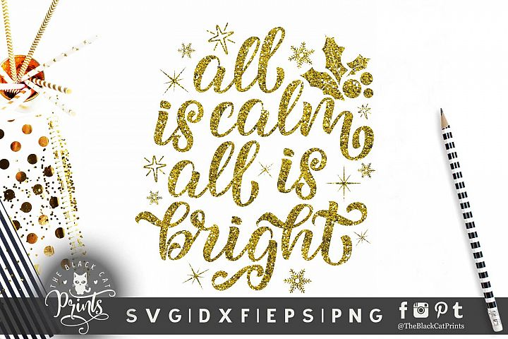 All is calm All is bright SVG DXF EPS PNG Christmas cut file