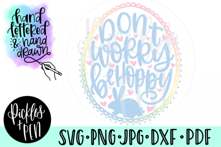 Dont Worry Be Hoppy - Bunny SVG
