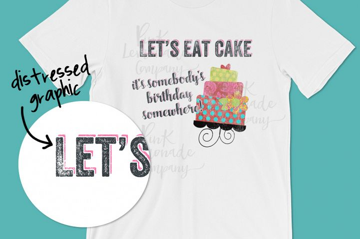 Lets Eat Cake Digital Graphic File