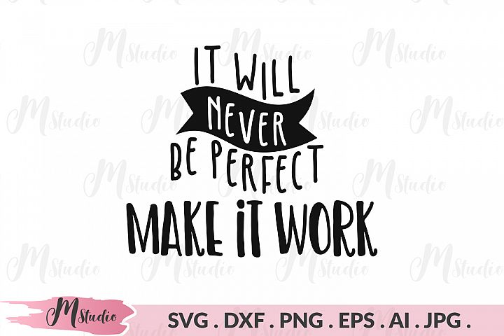 It will never be perfect make it work svg.