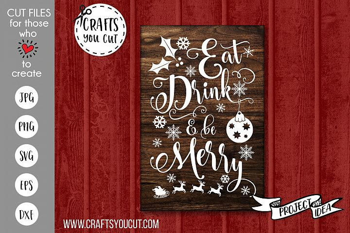 Eat Drink and Be Merry Christmas Cut File