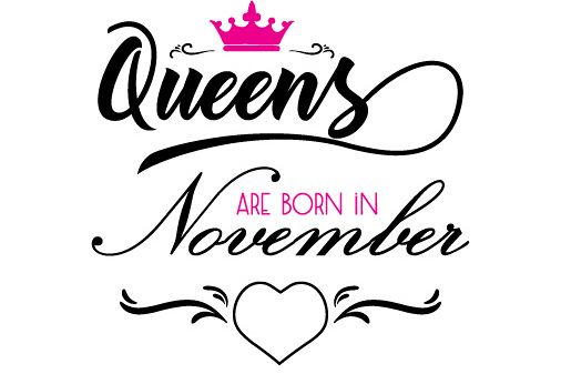 Queens are born in November  Svg,Dxf,Png,Jpg,Eps vector file