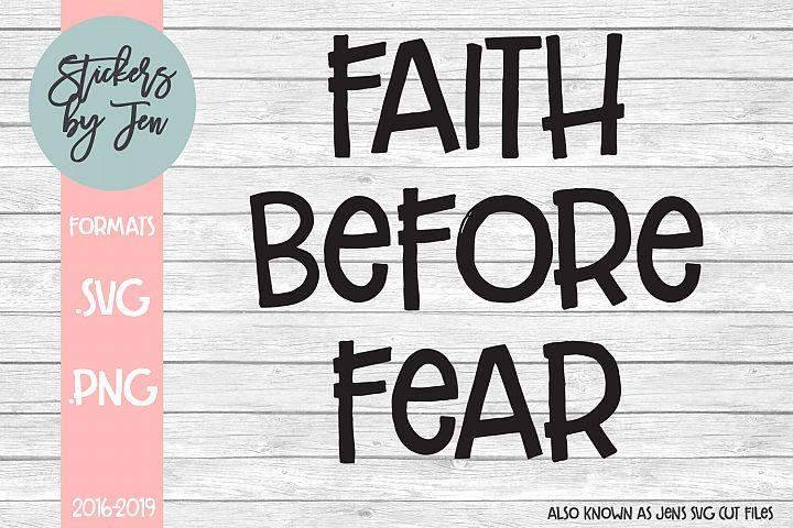 Faith Before Fear SVG Cut File