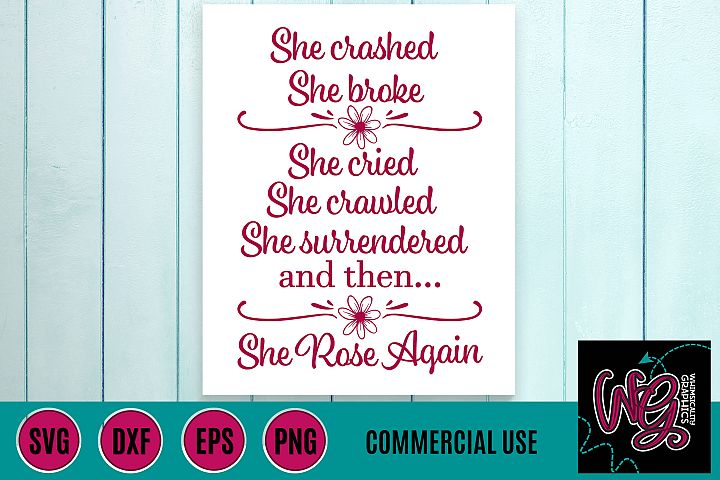She Rose Again SVG DXF PNG EPS Comm