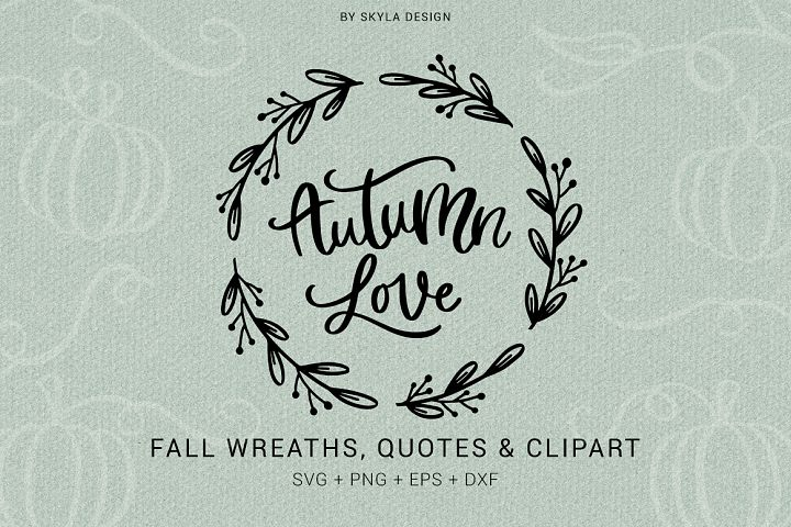 Fall Autumn wreaths quotes & clipart SVG PNG bundle