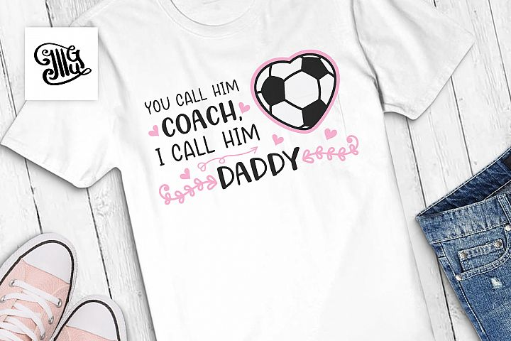 You call him coach, I call him daddy