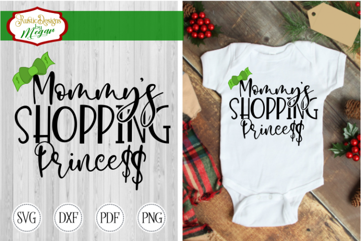Mommys Shopping Princess svg - cut file