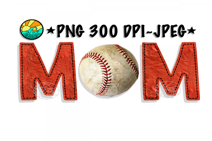 Mom - Baseball- SVG - PNG for Sublimation - JPEG Included