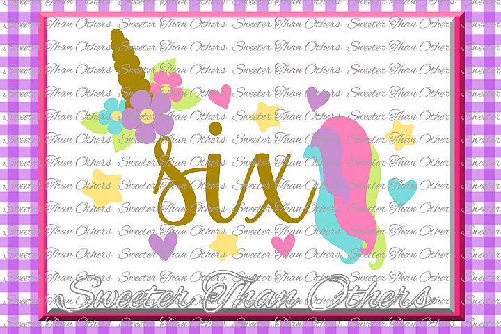 Sixth Birthday SVG, 6th Birthday Unicorn svg