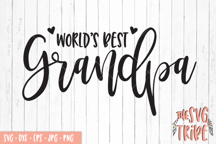 Worlds Best Grandpa, SVG DXF PNG EPS JPG Cutting Files