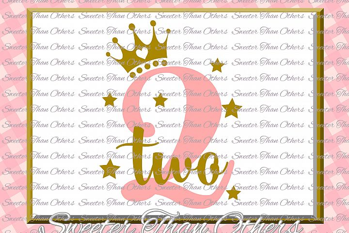 Second Birthday SVG, Two Birthday cut file