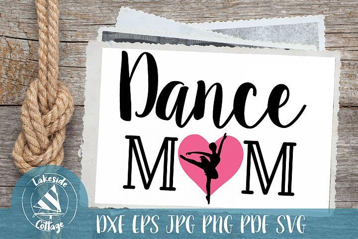 Dance Mom life - love ballet Tap Jazz eps svg dxf png pdf