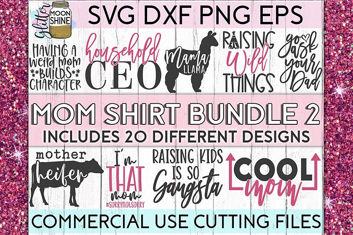 Mom Shirt Bundle of 20 #2 SVG DXF PNG EPS Cutting Files