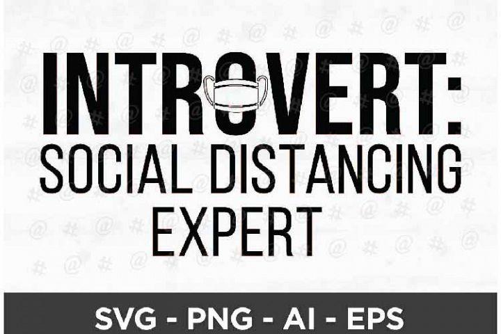 Introvert Social Distancing Expert Printable