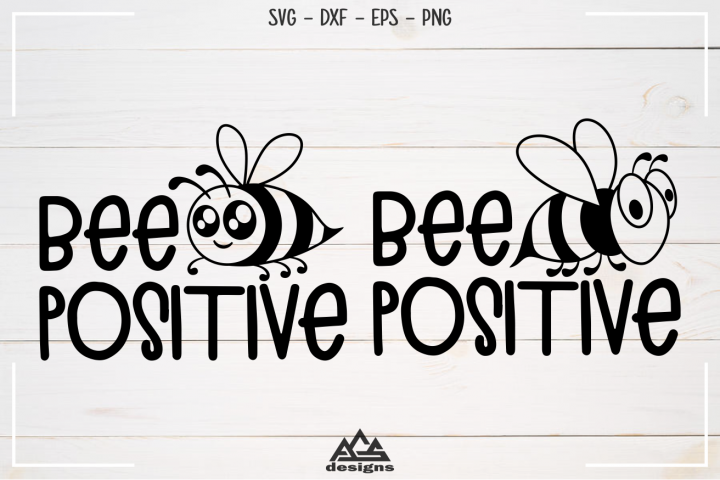 Bee Positive Svg Design