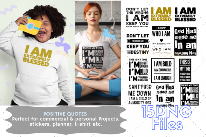 Positive quotes bundle, PNG, positive vibes, I am blessed