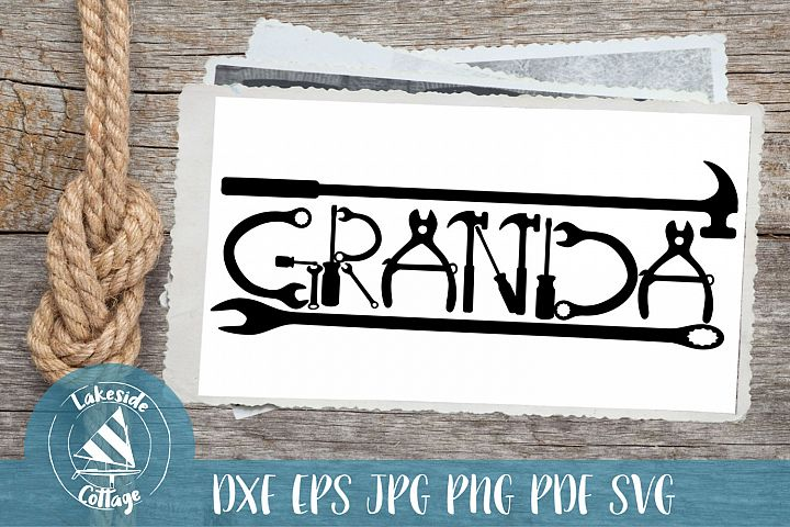 Grandas tools - fathers day svg - gigi svg - grandfather svg