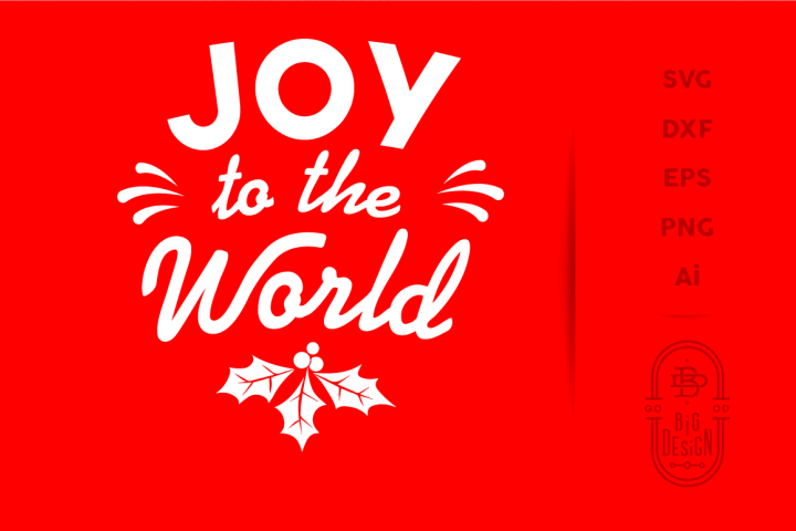 Joy to the World SVG, Christmas SVG Cut File