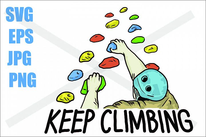 Keep Climbing- SVG-EPS-JPG-PNG