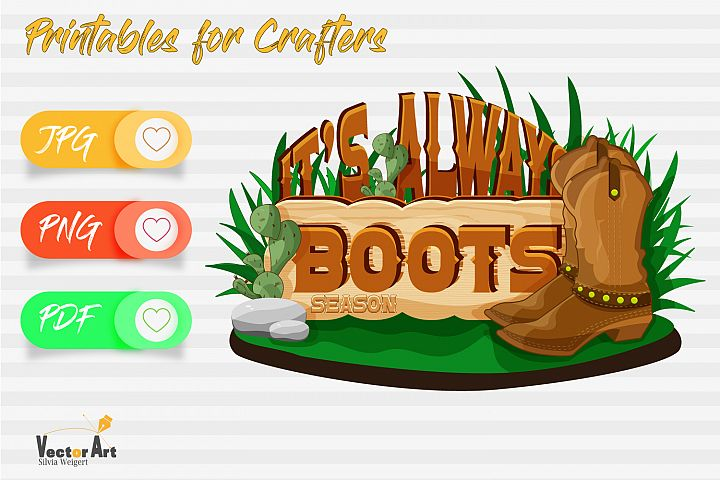 Its always boot season - Printables for Crafters