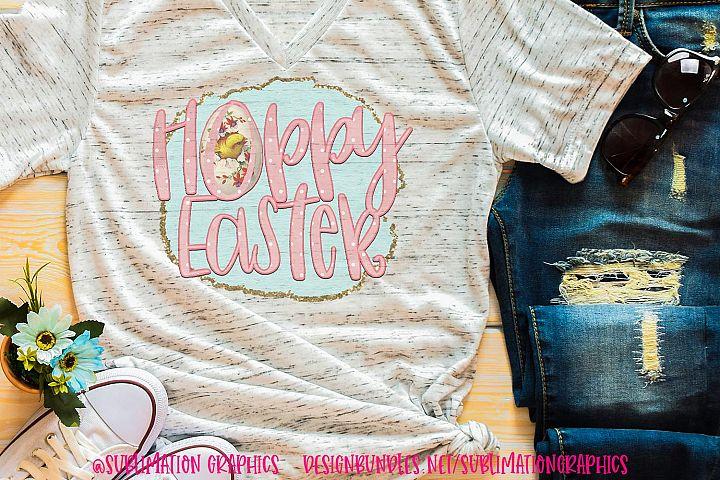 Hoppy Easter Sublimation Digital Download