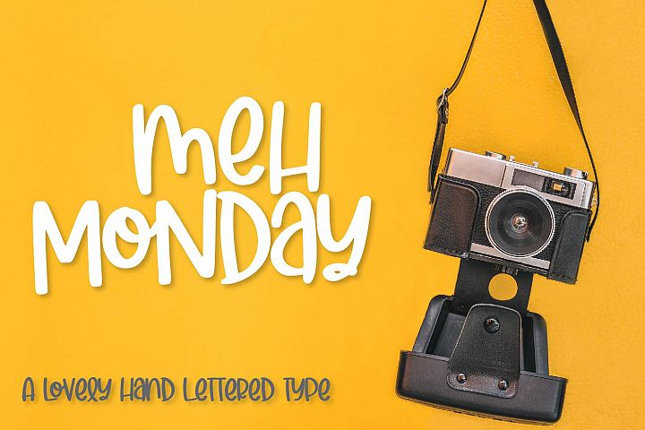 Meh Monday - A lovely hand lettered type