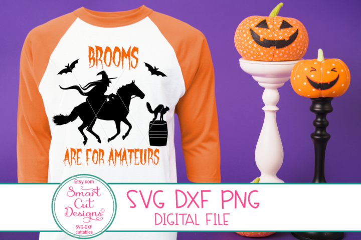 Brooms Are For Amateurs SVG, Barrel Racing, Cowgirl, Witch