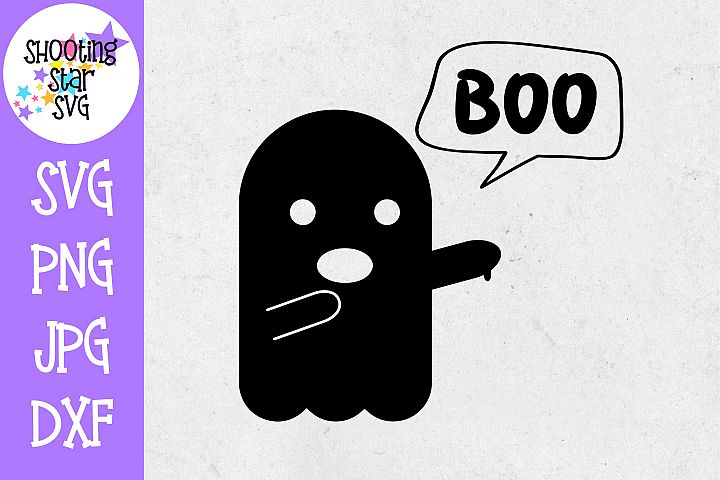 Boo Funny Ghost SVG - Halloween SVG - Funny SVG