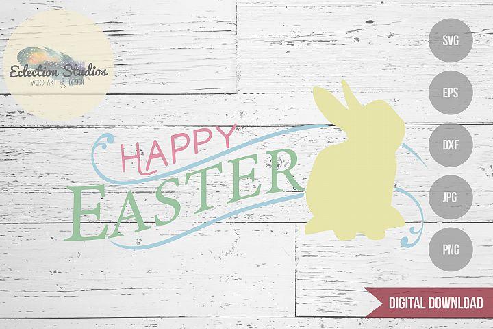 Easter SVG, Happy Easter Sign, Rabbit Bunny SVG