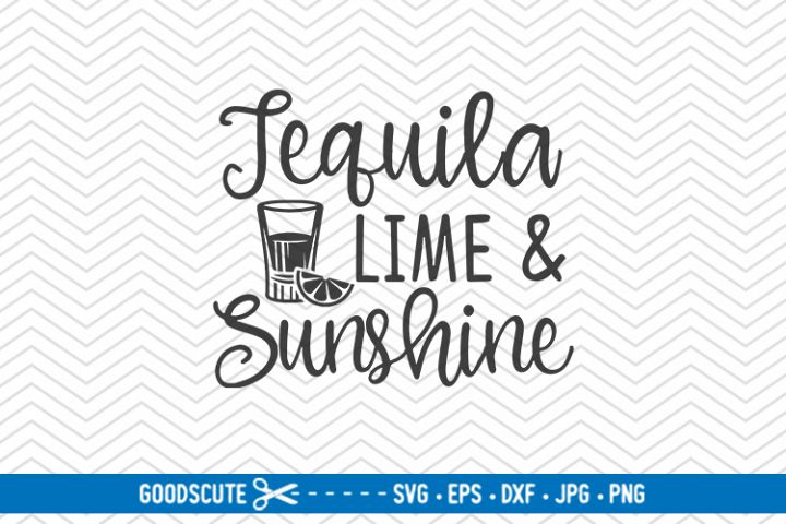 Tequila Lime And Sunshine - SVG DXF JPG PNG EPS
