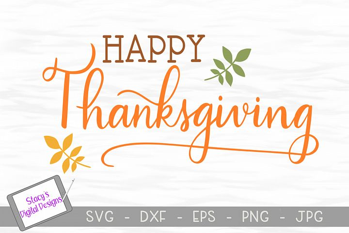 Thanksgiving SVG - Happy Thanksgiving