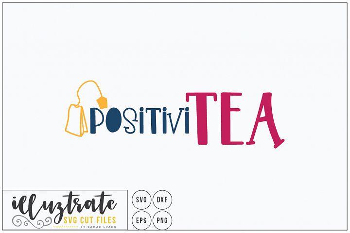 Positivitea - Tea SVG Cut File - Tea Bag Tea Lover