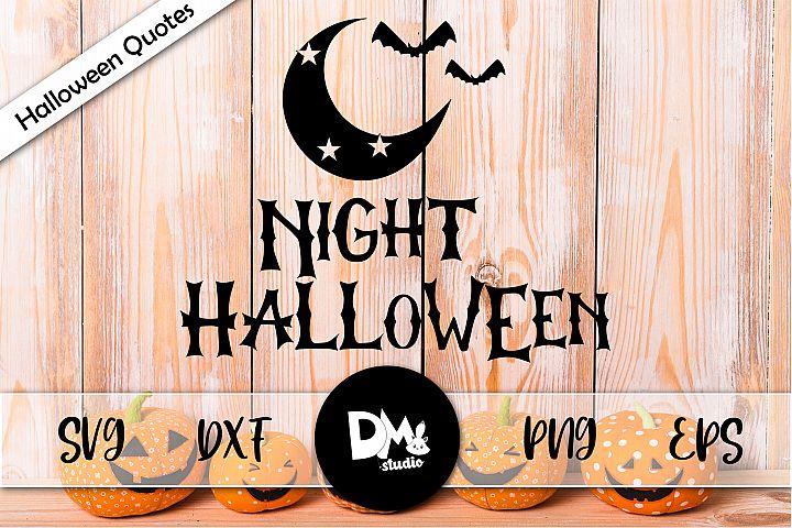 Night Halloween - Halloween Quotes