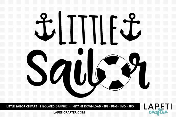 Little sailor quote svg, baby nautical lettering quote