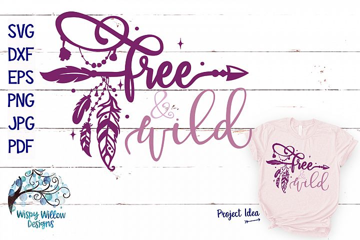 Free and Wild SVG | Boho Feather| Hippie SVG Cut File